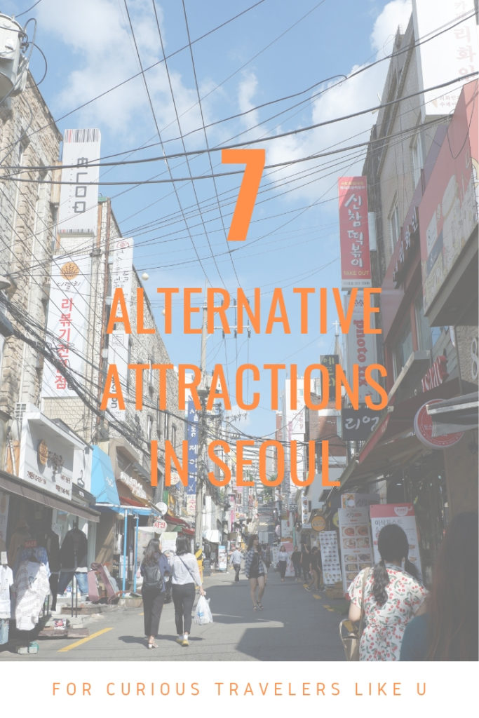 7 Alternative Seoul Attractions for Curious Travelers